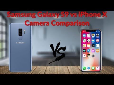 Samsung Galaxy S9 vs iPhone X Camera Comparison Which is Actually Better?