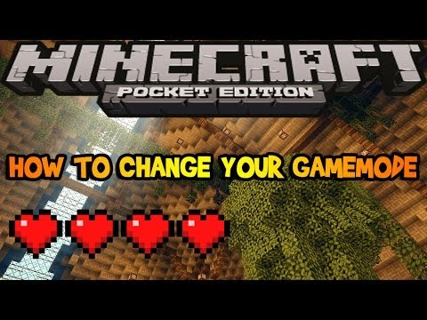 0.8.1 - Easiest Way to Change Your Gamemode - Minecraft Pocket Edition
