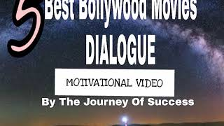 Download Top 5 My Best Motivational and Inspirational DIALOGUES in Bollywood movies Video