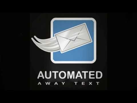 *NEW* Automated Away Text App for Android