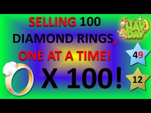 HAY DAY - SELLING 100 DIAMOND RINGS, ONE AT A TIME!