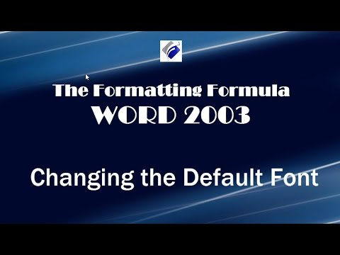 Word 2003   Changing the Default Font