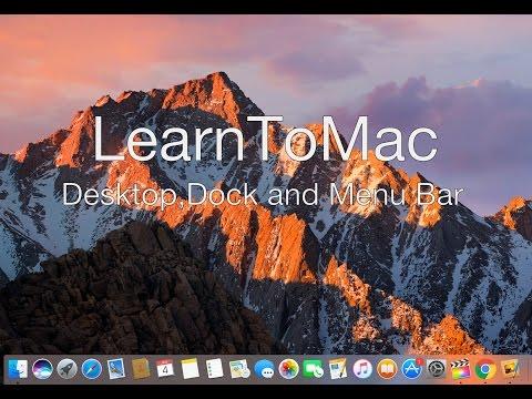 Learn To Mac - Desktop, Dock and The Menu Bar Tutorial