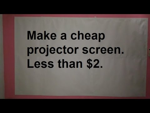 Cheap Projector screen(DIY) - Less than $2