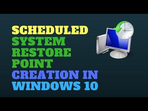 Scheduled System Restore Point Creation Windows 10