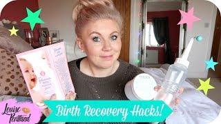 Post Birth Recovery Tips/Tricks/Hacks (Postpartum)   MOTHERHOOD