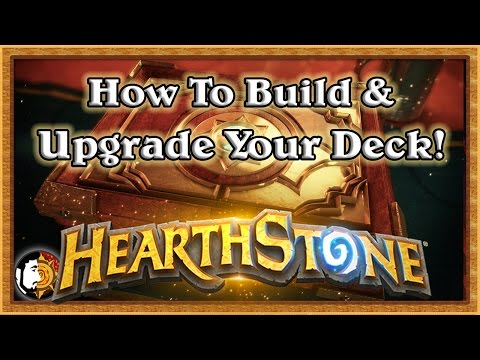Hearthstone: How To Upgrade & Build Your Deck