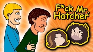 F*ck Mr. Hatcher - Game Grumps