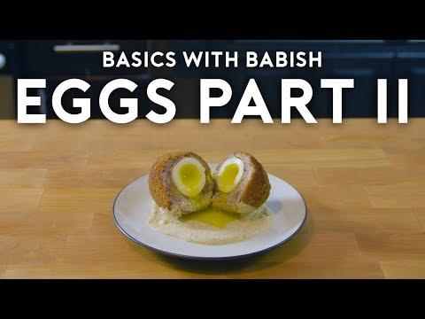 Eggs Part II   Basics with Babish