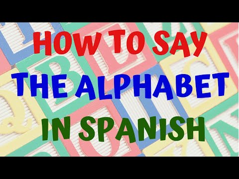 How To Pronounce The Alphabet in Spanish-Learn Spanish