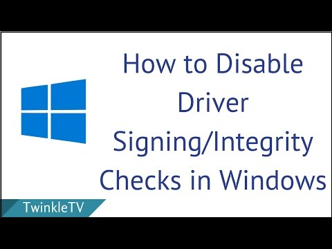 How to Disable Integrity Checks/Driver Signing in Windows 10/8/7