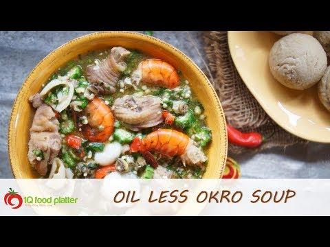 Oil Less Okro Soup - 1QFoodplatter