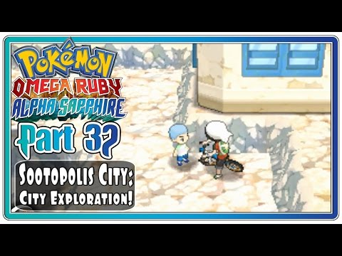 Pokemon Omega Ruby and Alpha Sapphire - Part 32: Sootopolis City   City Exploration!  (FaceCam)