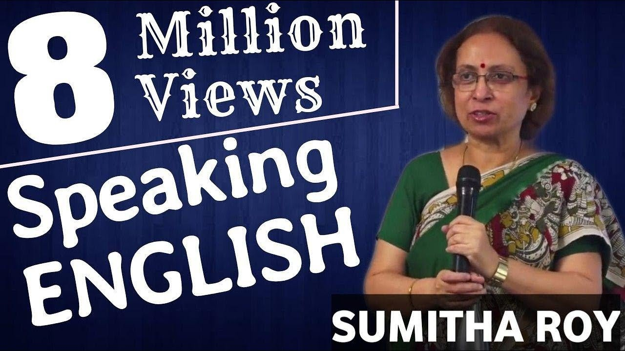 The Right Way to Learn to Speak English || Prof Sumita Roy || IMPACT SEPT 2015 || The English Talks