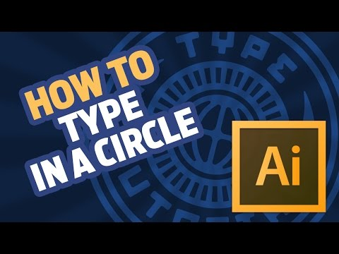 How To Type in a Circle [Adobe Illustrator CC Tutorial]