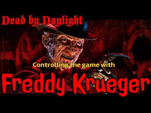 Dead by Daylight (controlling the game with Freddy Krueger)