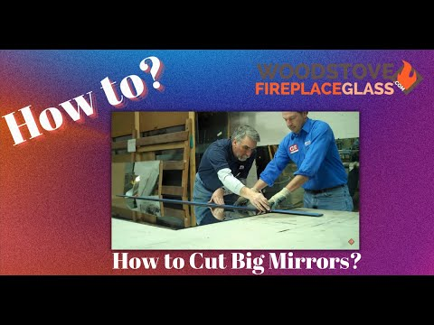 MyGlassTrades GlasChat How-to CUtting big mirrors.wmv