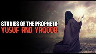 Yusuf & Yaqoob AS [The Beautiful Story]