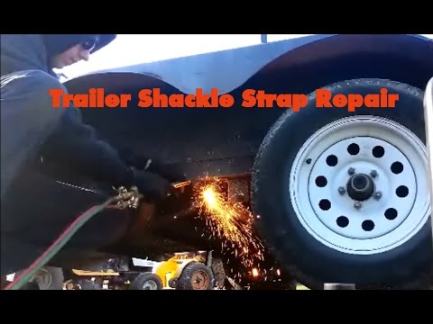 Replacing Trailer Shackle Straps, Bushings, and Bolts