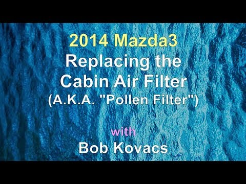 2014-2018 Mazda3 Cabin Air Filter Replacement