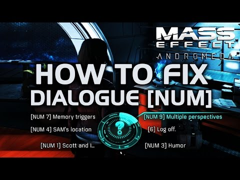 Mass Effect Andromeda - How to Fix Dialogue [NUM] After Today's Patch