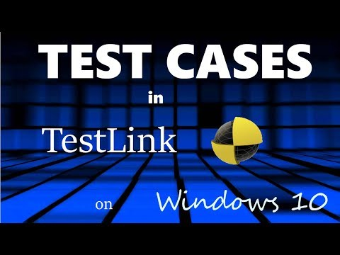 Creating Test Cases in TestLink 1.9.16 (Moka pot) on Windows 10