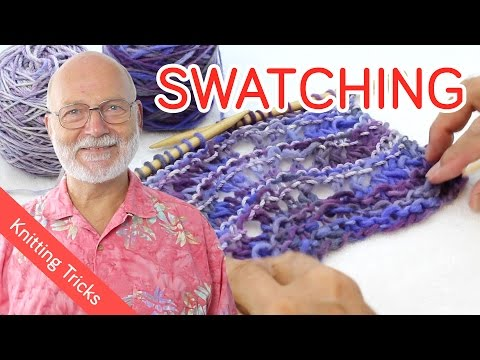 Knitting a Swatch  - Tips & Tricks