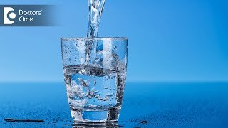 What amount of water is ideal to drink? - Ranjani Raman