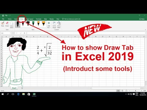 How to show draw tab in Excel 2019 and introduction some tools