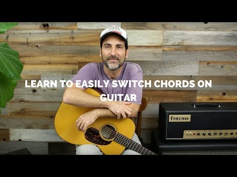 Guitar Tips For Beginners - Switching Chords Easily