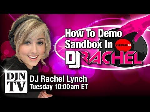 How To | Demo with Sandbox In Virtual DJ with DJ Rachel Lynch Summer Shortz | #DJNTV #VirtualDJ