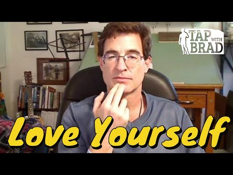 Love Yourself - Tapping with Brad Yates