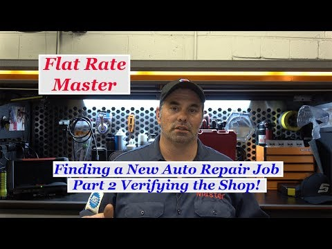 Finding a New Auto Tech Job Part 2 Verifying the Shop!