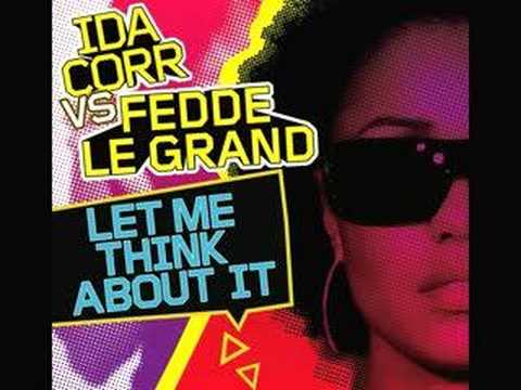Ida Corr Vs Fedde Le Grand - 'Let Me Think About It' (Audio Only)