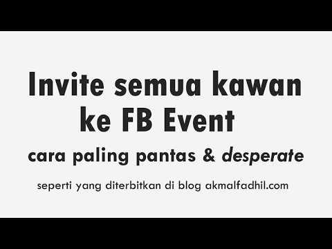Tutorial: Cara Pantas Invite Kawan ke FB Event