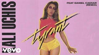 Kali Uchis - Tyrant (Remix) ft. Daniel Caesar