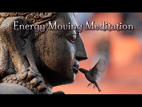 Energy Moving Meditation