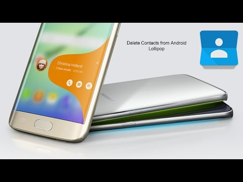 How to Delete Contacts from Android Lollipop Smartphone?