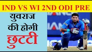 IND vs WI , Probable Playing 11 and Match Prediction ,Will Rishabh Pant Replaces Yuvraj Singh