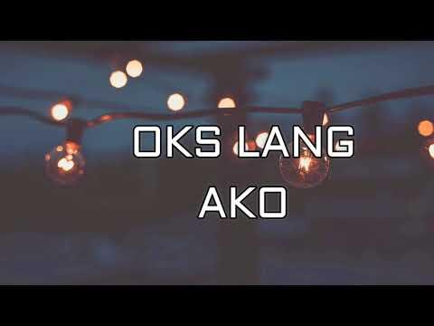 Oks Lang Ako by JROA Lyrics