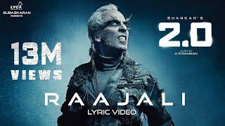Raajali (Lyric Video) - 2.0 [Tamil] | Rajinikanth, Akshay Kumar | A R Rahman | Shankar