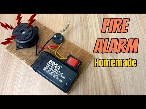 How to Make a Fire Alarm System - Homemade