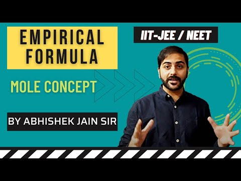 Empirical Formula by Abhishek Jain (ABCH Sir) for IIT JEE Mains/Advanced & Medical.