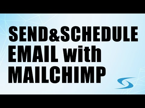 How to Send and Schedule a MailChimp Email Campaign