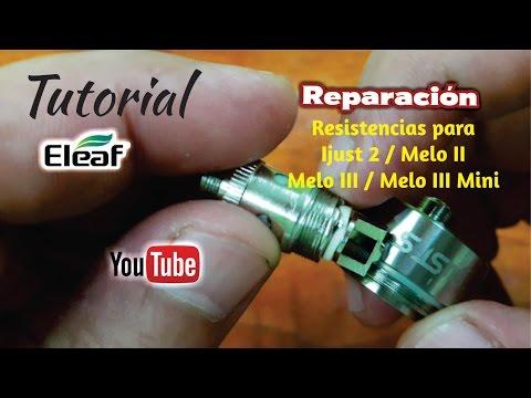 Reparación Resistencias Eleaf Ijust 2 / Melo II / Melo III / Melo III Mini - Tutorial en Español