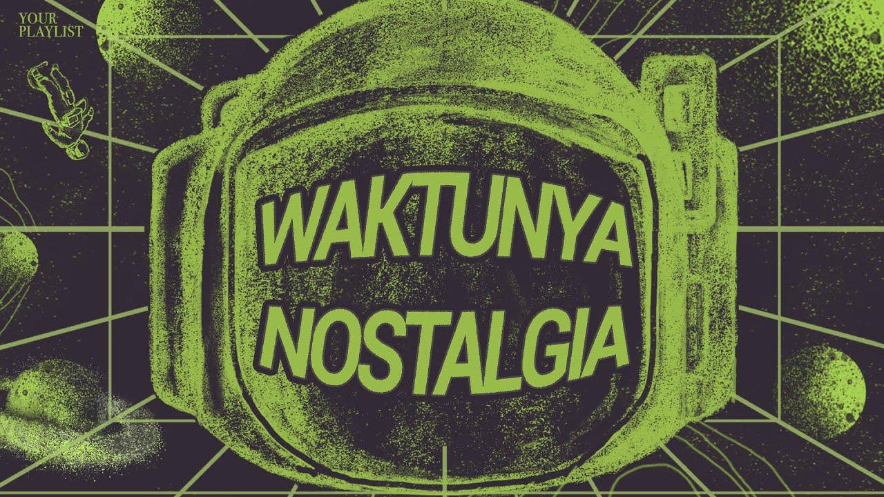Download Waktunya Nostalgia: Lagu 90an & 2000an  - LIVE! MP3 Gratis
