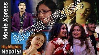 MOVIE XPRESS - Episode 414 | Report about Mero Desh, Loot 2, Panchebaja Recording etc | Paras Paudel