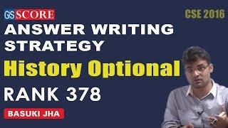 History Optional Answer Writing Strategy by Basuki Jha CSE 2016 Rank 378
