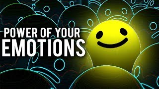 THE POWER OF YOUR EMOTIONS (Must Watch)