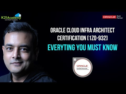 [Video] Oracle Cloud Infra Architect Certification 1Z0-932 Everything You Must Know